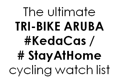 The ultimate #KedaCas / #StayAtHome cycling watch list