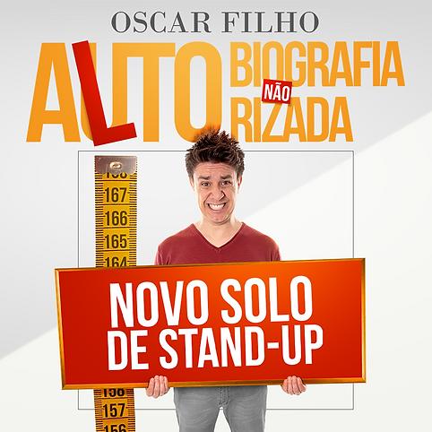 Oscar Filho - Alto - Biografia Não Autorizada