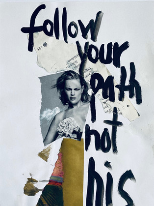 Follow your path