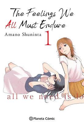 The feelings we all must endure Vol.1