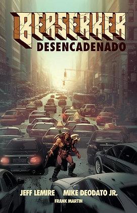 Berserker Desencadanado Vol.1
