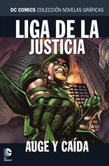 Liga de la Justicia: Auge y caída