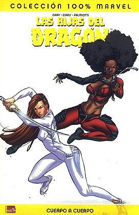 Las Hijas del Dragón. Cuerpo a cuerpo. 100% Marvel.