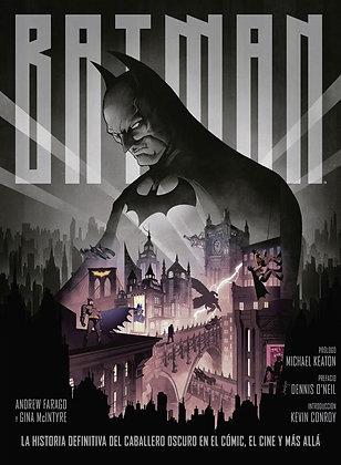 Batman. La historia definitiva del Caballero Oscuro en el cómic, el cine y más.