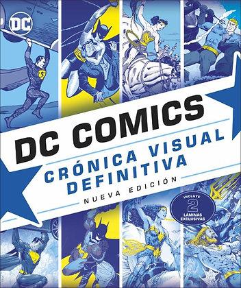 DC Cómics. Crónica visual definitiva. Nueva edición.