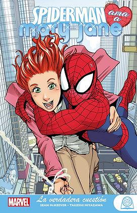 Marvel Young Adults. Spiderman ama a Mary Jane Vol.1 La verdadera cuestión
