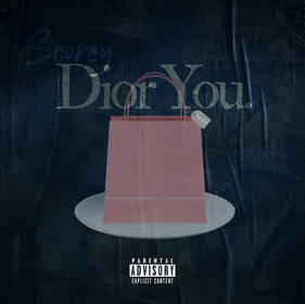 """Scorey Releases New Single """"Dior You"""""""