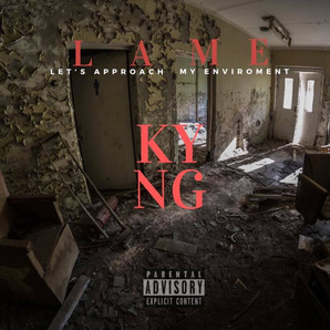 KYNG Dropping New Project L.A.M.E. August 28th