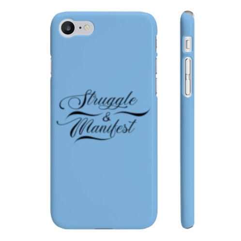 STRUGGLE & MANIFEST SLIM PHONE CASE