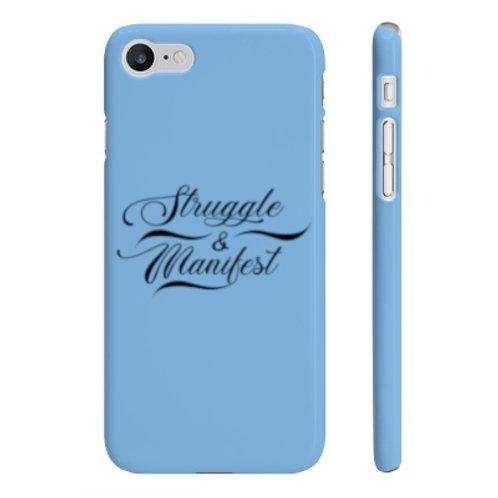 STRUGGLE & MANIFEST SLIM PHONE CASE