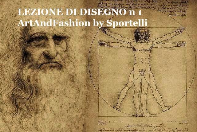 Imparare a disegnare - lezione di disegno n. 1 ArtAndFashion by Sportelli