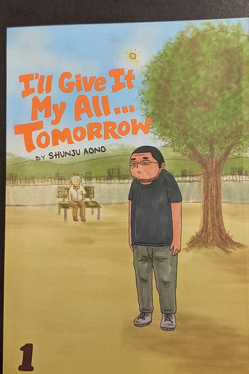 I'll Give It My All...Tomorrow, Vol. 1