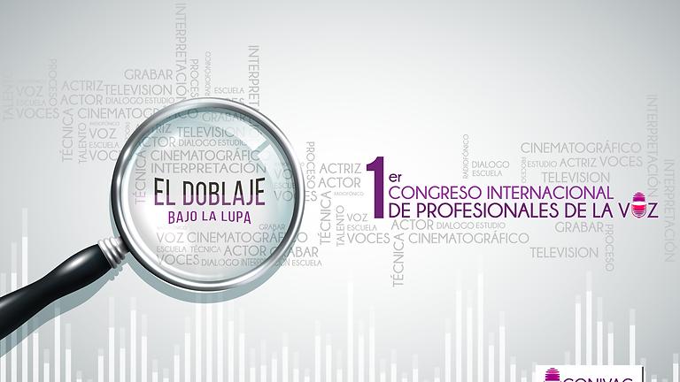 1er Congreso Internacional de profesionales de la Voz