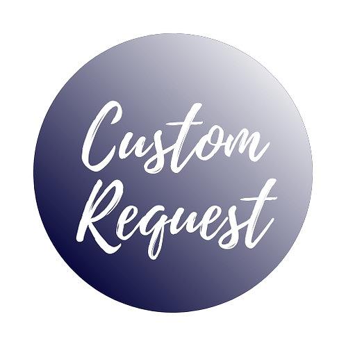 Custom Bracelet Request