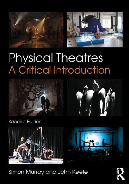 Phyical Theatres: A critical introduction