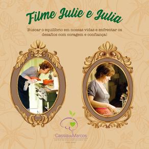 Pitadas de Sétima Arte - Filme Julie & Julia