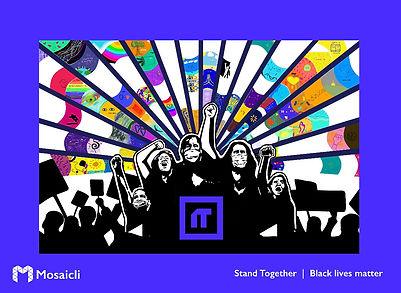 Stand Together—Black lives matter - New