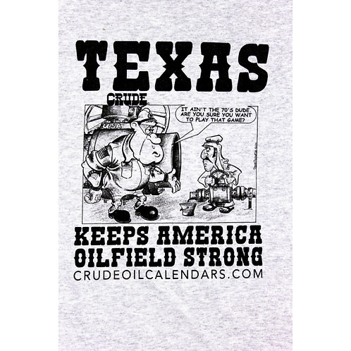 Crude T-Shirts (Minimum Required)