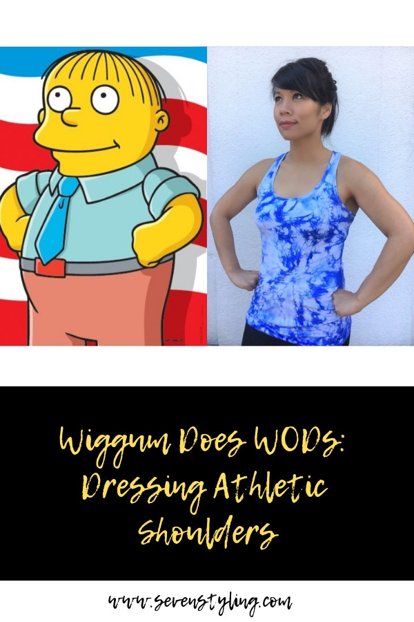Wiggum Does WODs: Dressing Athletic Shoulders