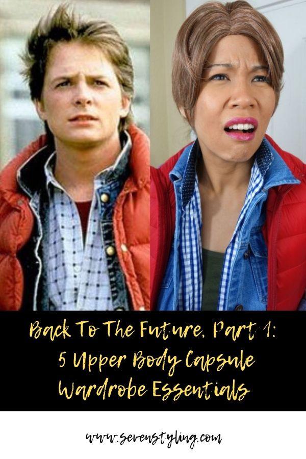 Back To The Future, Part 1: 5 Upper Body Capsule Wardrobe Essentials