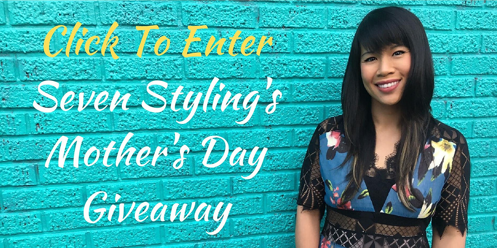 Click To Enter Seven Styling's Mother's Day Giveaway