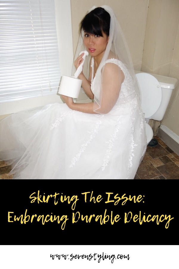 Skirting the Issue: Embracing Durable Delicacy