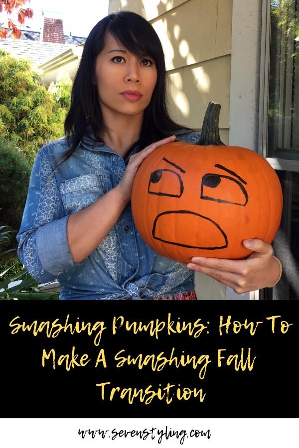 Smashing Pumpkins: How To Make a Smashing Fall Transition