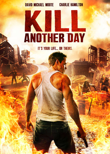 KILL ANOTHER DAY