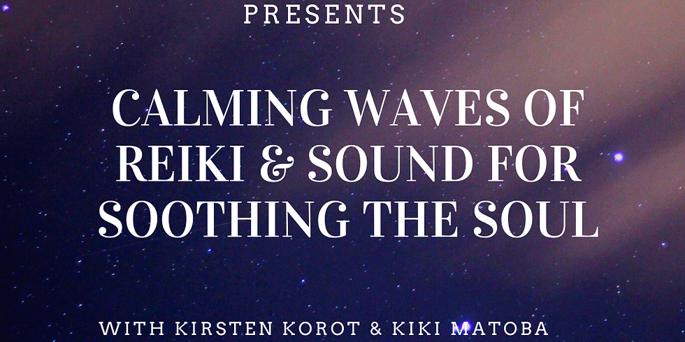 Calming Waves of Reiki & Sound for Soothing the Soul