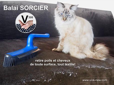 Balai picot SORCIER V 300. La balayette retire poils et cheveux de toute surface, tout textile. UNIK NEW SASU
