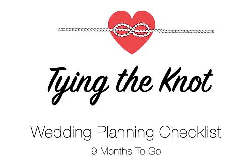 Planning Checklist - 9 Months To Go
