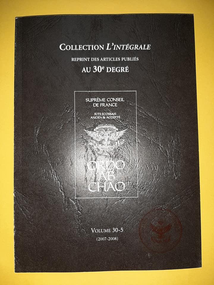 Collection L'Intégrale | 30º DEGRÉ | Suprême Conseil France | Biblioteca do SCdPortugal