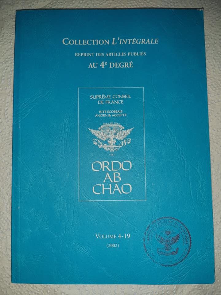 Collection L'Intégrale | 4 º DEGRÉ | Suprême Conseil France | Biblioteca do SCdPortugal