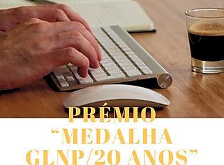 Prémio «Medalha GLNP/20 ANOS»