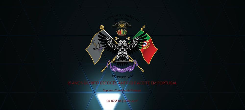 15 ANOS DO RITO ESCOCÊS ANTIGO E ACEITE | Supremo Conselho de Portugal | 04.09.2004 - 04.09.2019 |