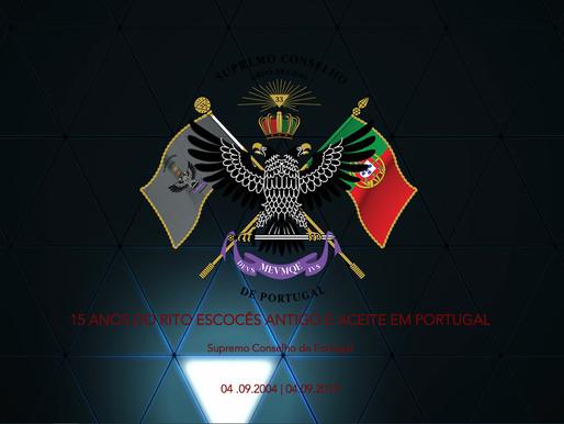 15 ANOS DO RITO ESCOCÊS ANTIGO E ACEITE   Supremo Conselho de Portugal   04.09.2004 - 04.09.2019  