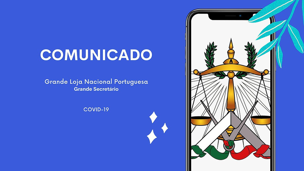 COMUNICADO do Grande Secretário da Grande Loja Nacional Portuguesa