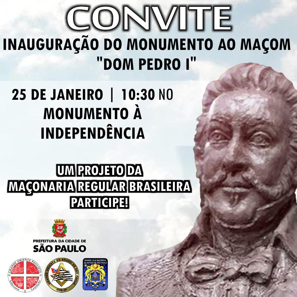 CONVITE | Inauguração do Monumento ao Maçon «DOM PEDRO I» - Maçonaria Escocesa