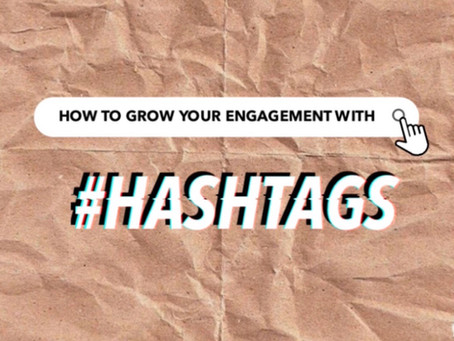 Grow your following with Hashtags