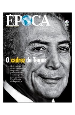 revista-epoca-capa-edicao-914-o-xadrez-de-temer-