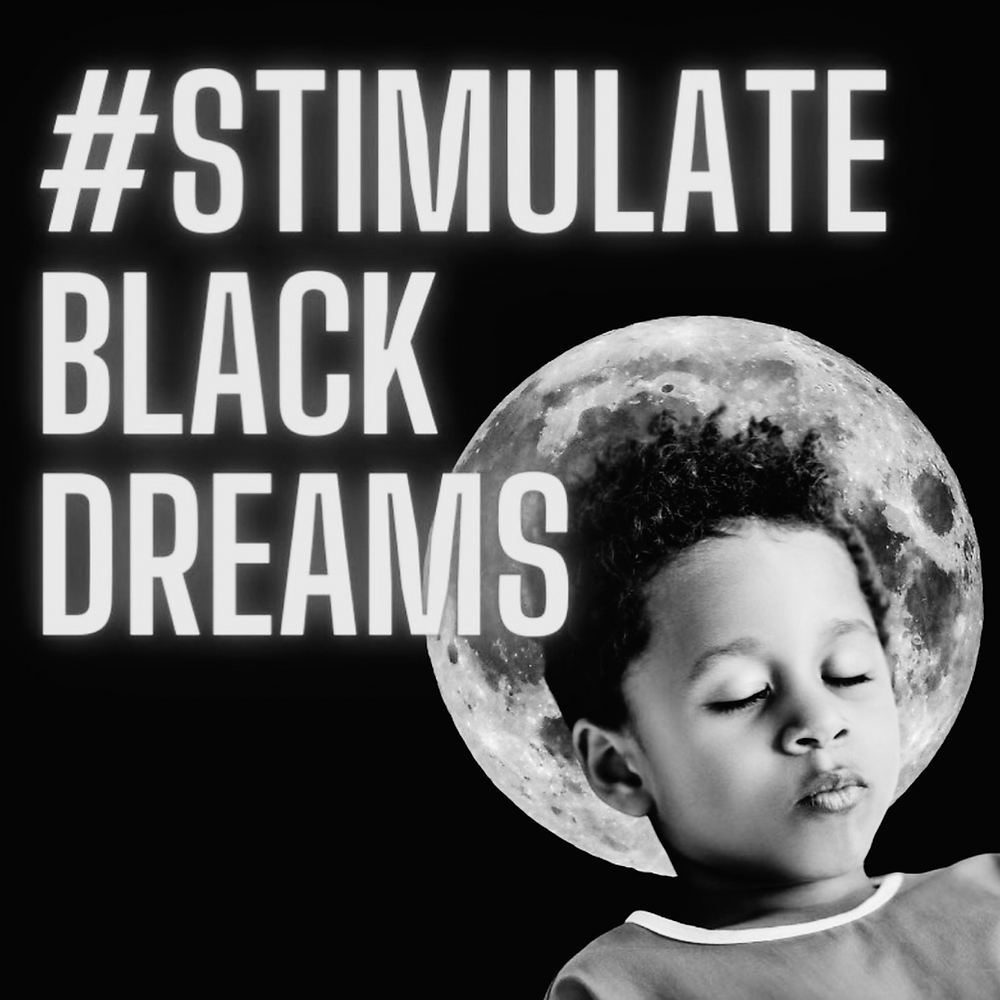 """""""A Black child in a blue shirt is sleeping using the moon as a pillow. The words '#StimulateBlackDreams"""" are in neon purple. Black background."""" -- @monetisart Instagram 