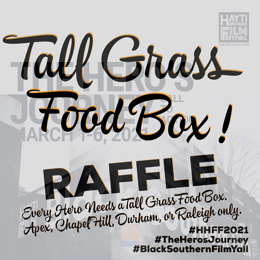 Hayti Film Festival Final Wrap and Raffle for Tall Grass Food Box Subscription