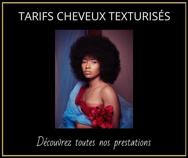 Tarifs cheveux texturisés  coiffeur lyon cutty's hair design