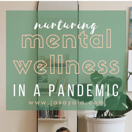 Nurturing Mental Wellness In A Pandemic