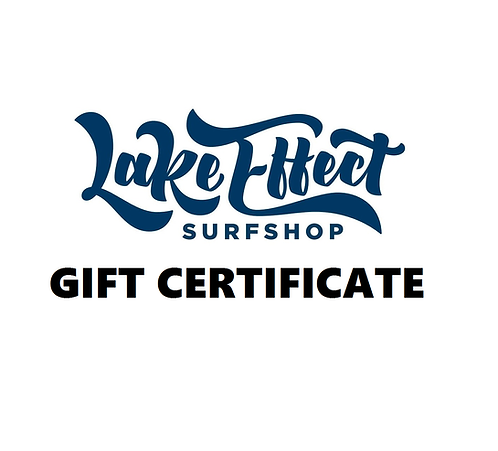 Lake Effect Surf Shop Gift Certificate