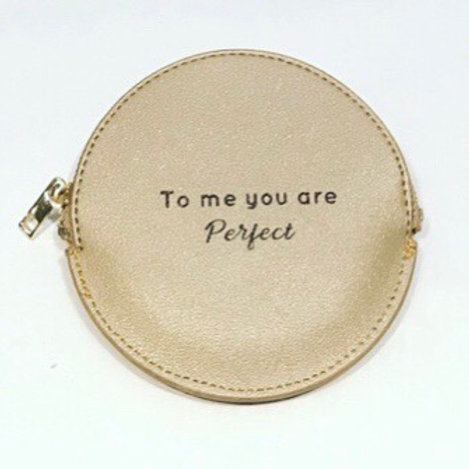 MONEY PURSE TO ME YOU ARE PERFECT