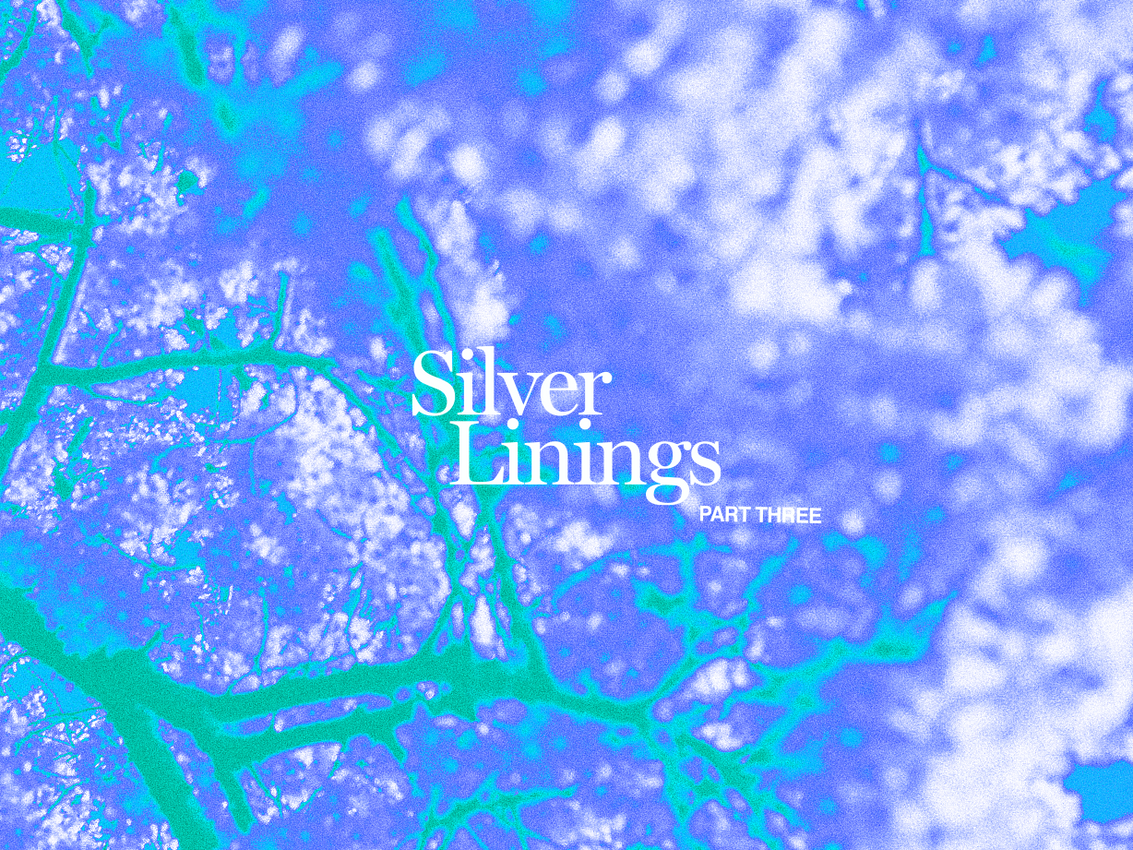 Silver Linings Part Three