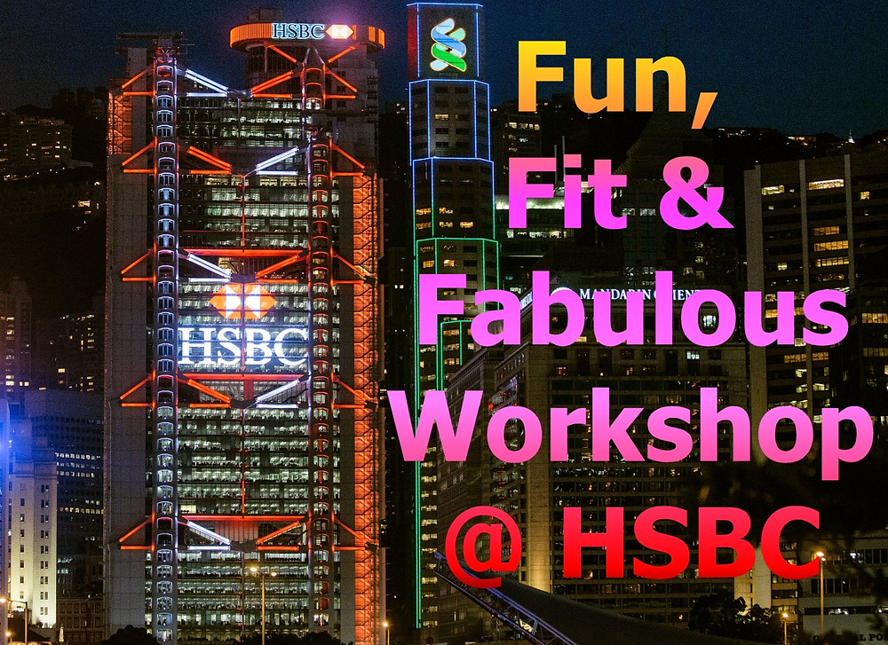 Fun Fit & Fabulous Workshop @ HSBC Hong Kong HQ