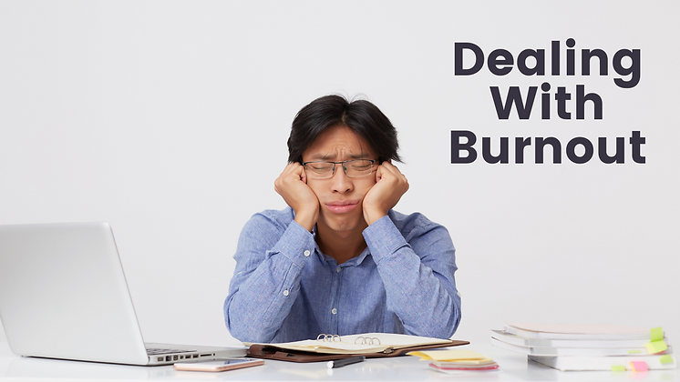 Dealing With Burnout