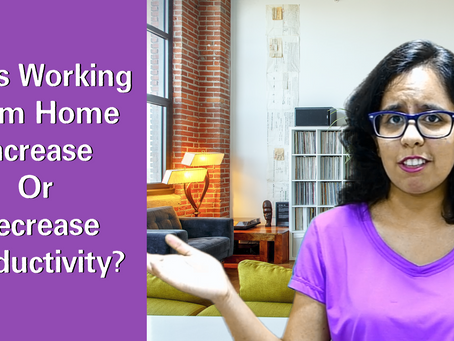 Does Working From Home Increase Or Decrease Productivity?